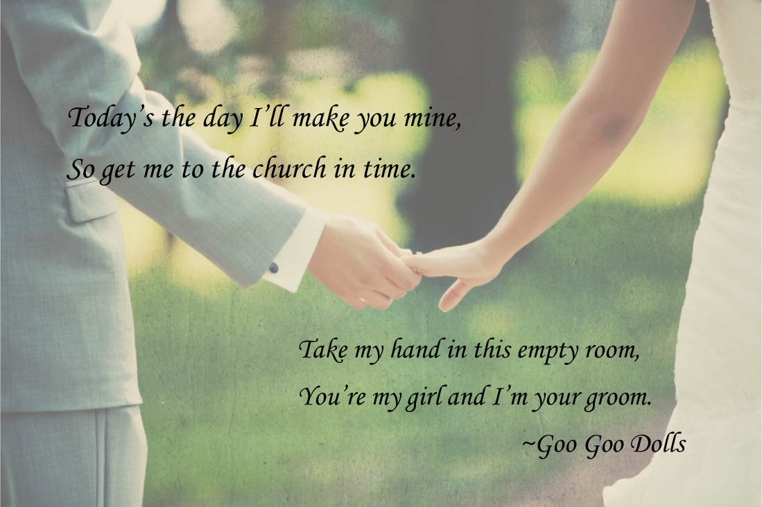 From Come To Me By The Goo Goo Dolls I Love This Song Today S The Day I Ll Make You Mine So Wedding Songs Church Songs Wedding Invitations Summer Rustic