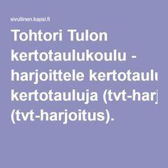 Tohtori Tulon kertotaulukoulu - harjoittele kertotauluja (tvt-harjoitus).