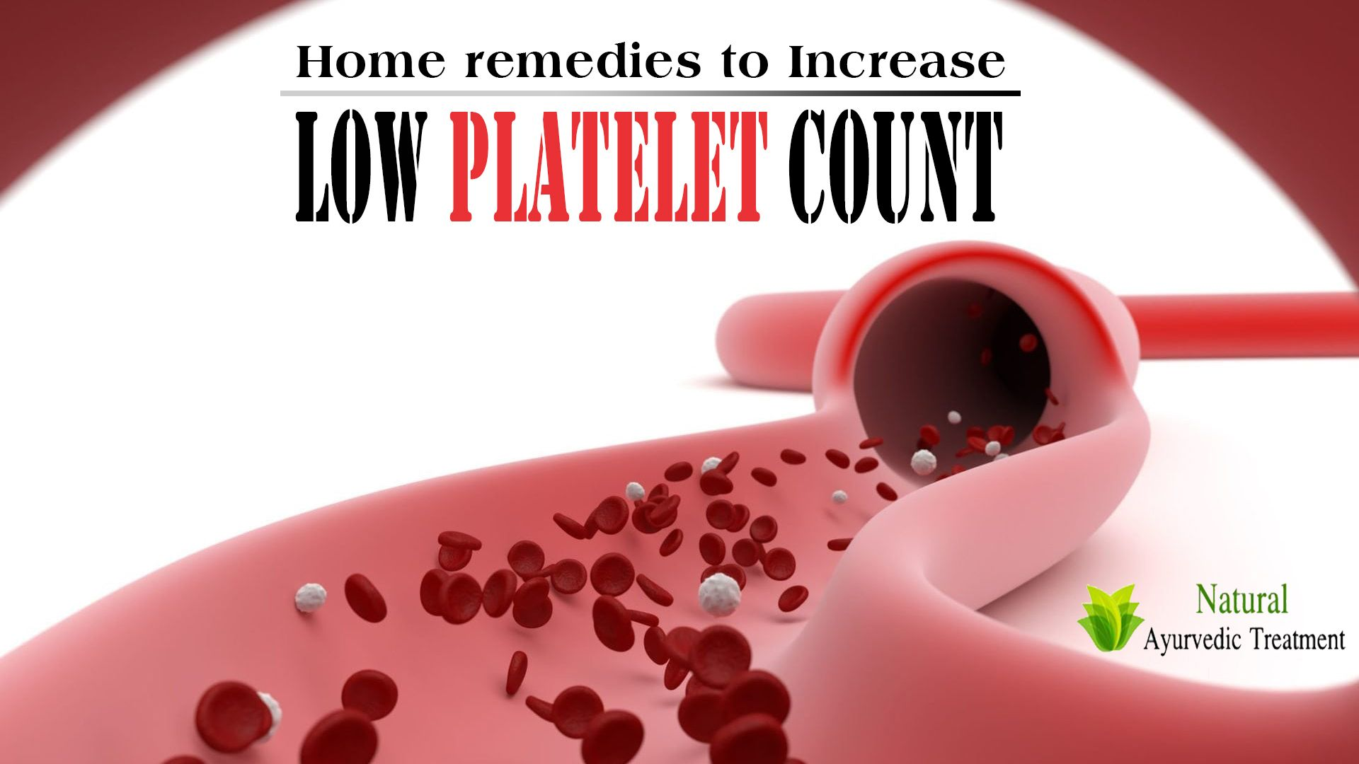 Best Home Remedies to Increase Low Platelet Count