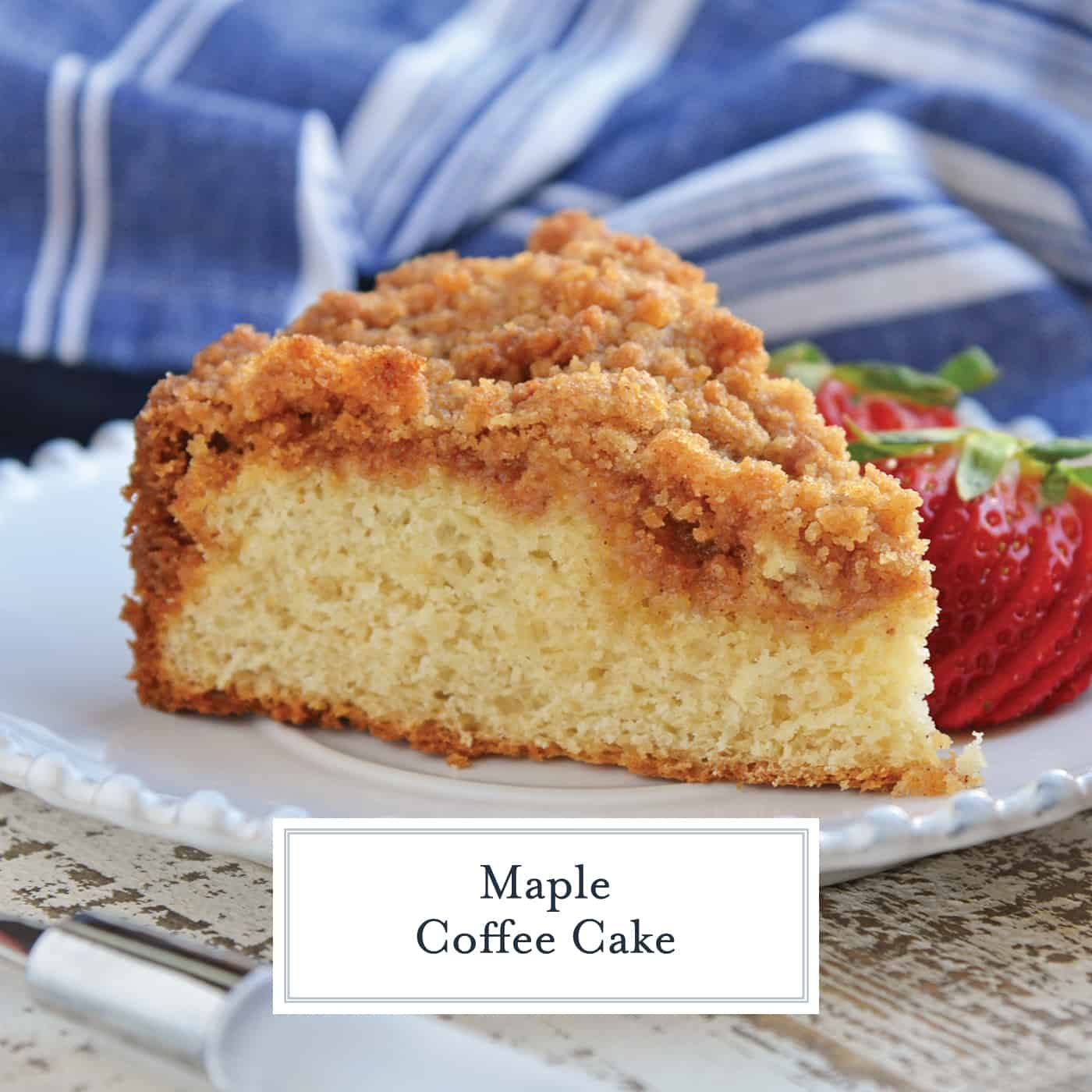 Maple Coffee Cake is an easy cake recipe using real maple