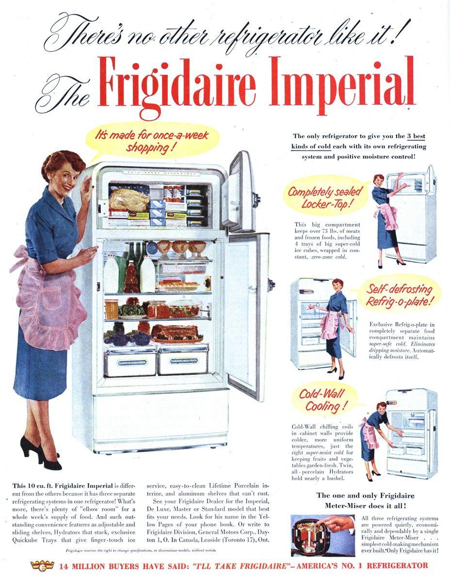 Frigidaire 1951 Old Refrigerator Vintage Ads Vintage Appliances
