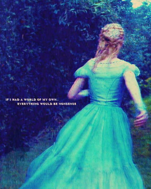 Alice In Wonderland- If I Had a world of my own... Everything would be nonsense