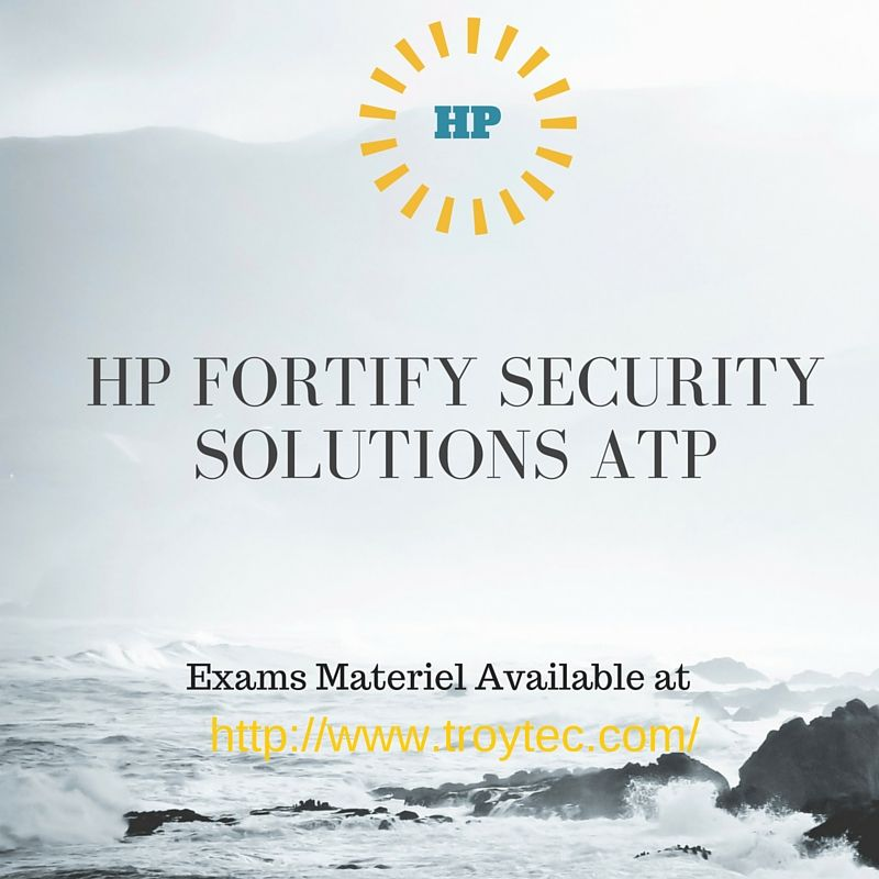 HP Fortify Security Solutions ATP Exam Code- HP0-A103 More #Examdump material find here http://bit.ly/1MSG4F9