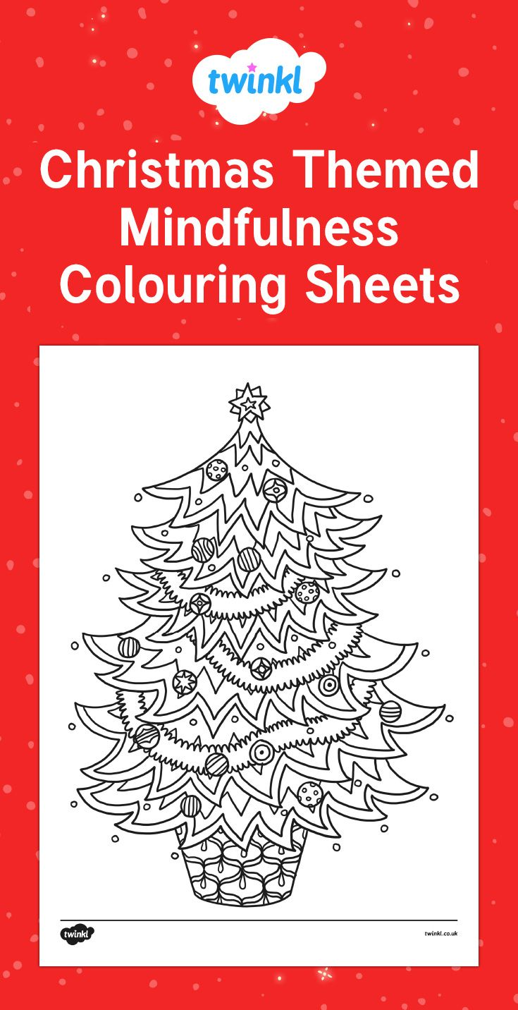 christmas themed mindfulness colouring sheets for your children to colour in during december