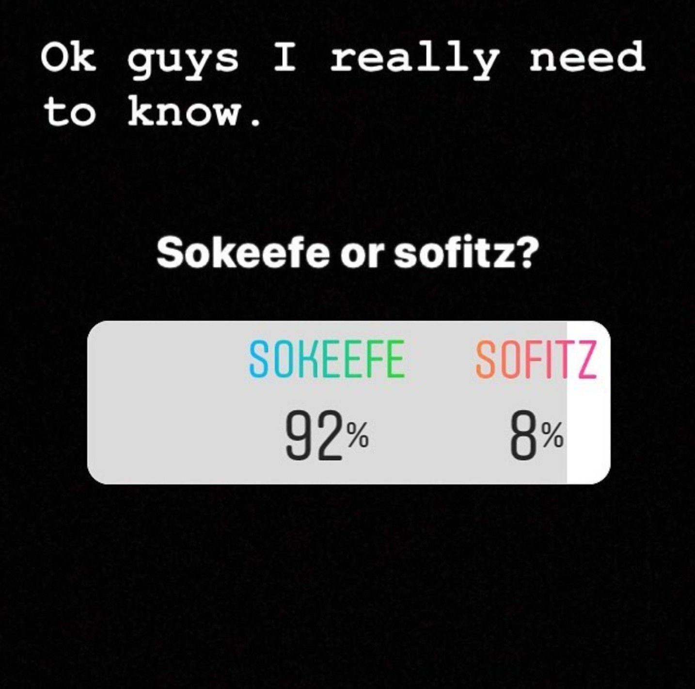 A Popular Instagram Poll For Sokeefe Or Sofitz Kotlc