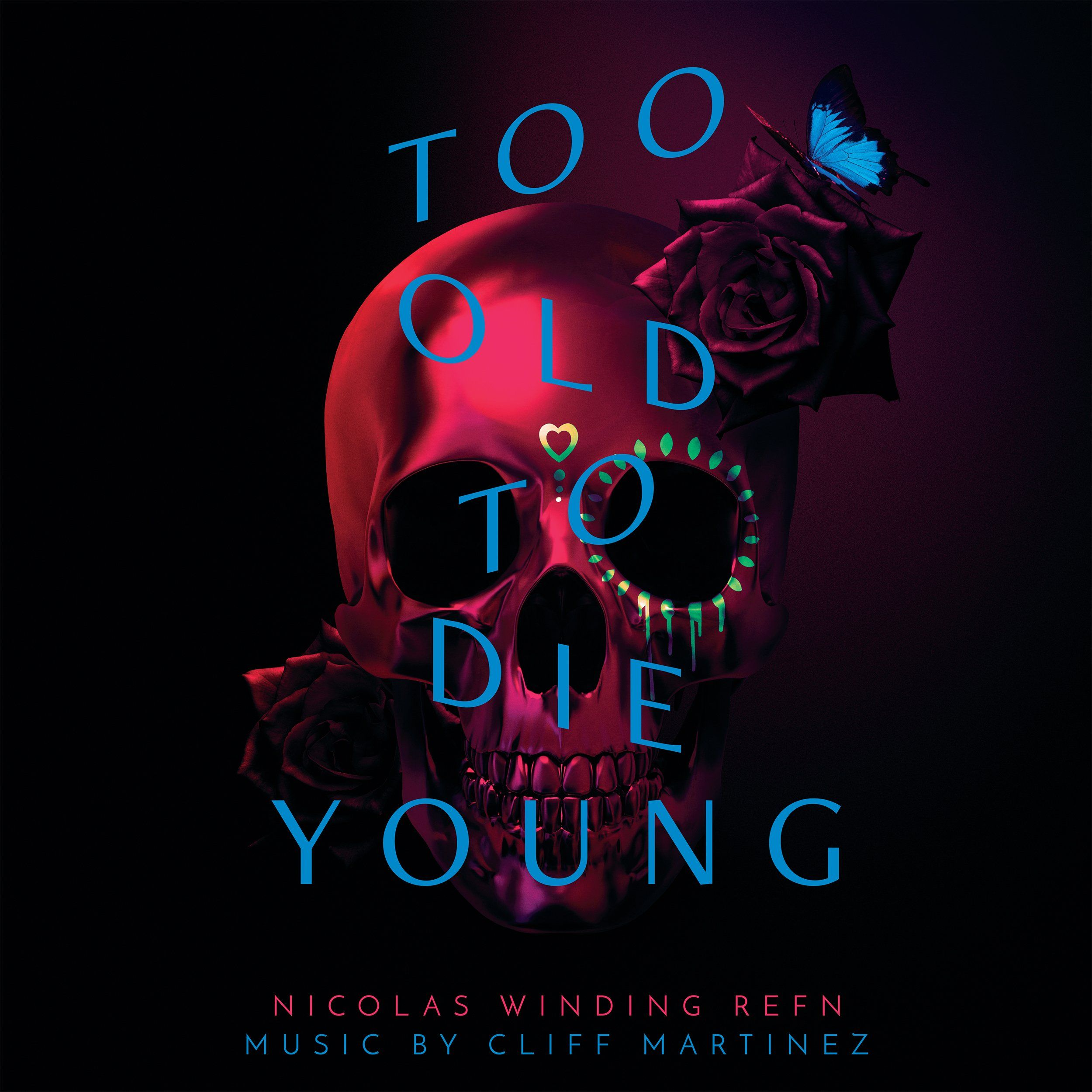 Too Old To Die Young Original Soundtrack 2xlp Die Young The Neon Demon Lyrics Aesthetic