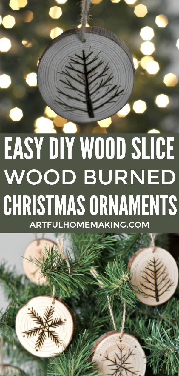 Handmade wood slice Christmas ornaments are a rustic touch for your tree or to add to a gift! They're easy to make with a simple wood burning tool.  #christmas #woodburning #handmadechristmas #christmasornaments