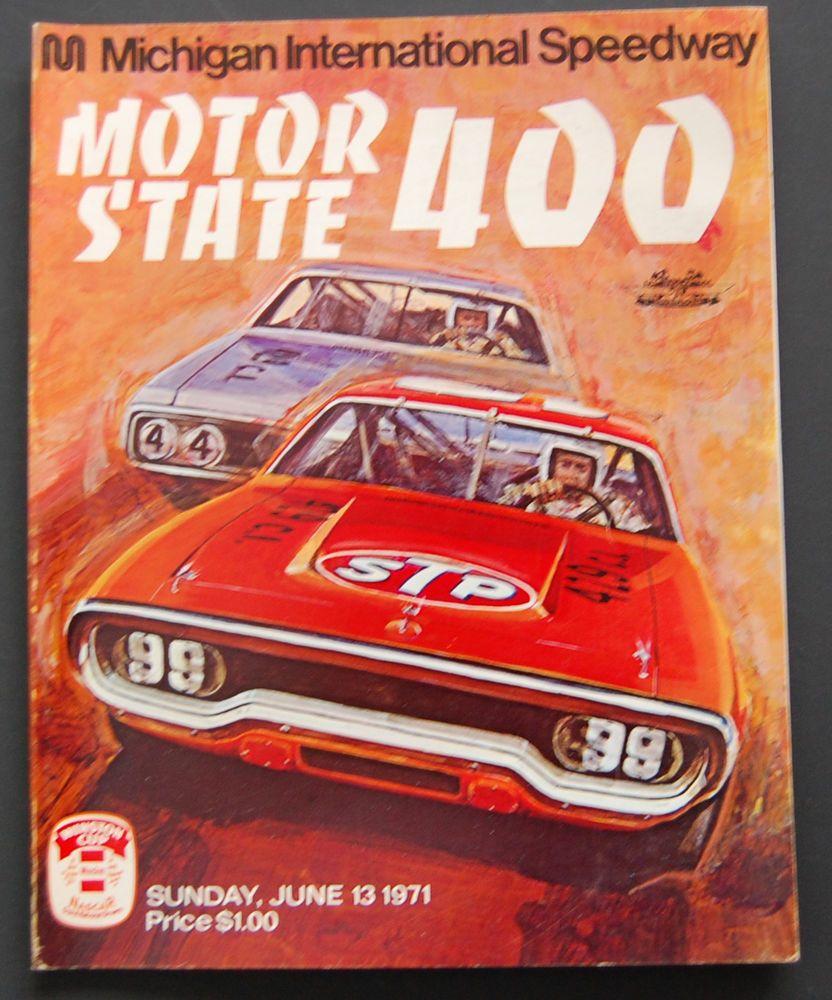 1971 Michigan Speedway Nascar Motor State 400 Program - June 13 ...