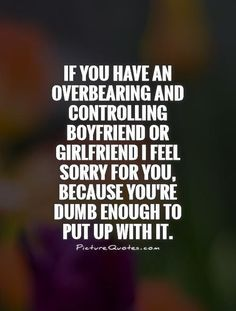 controlling girlfriend images and quotes   ... Quotes ...