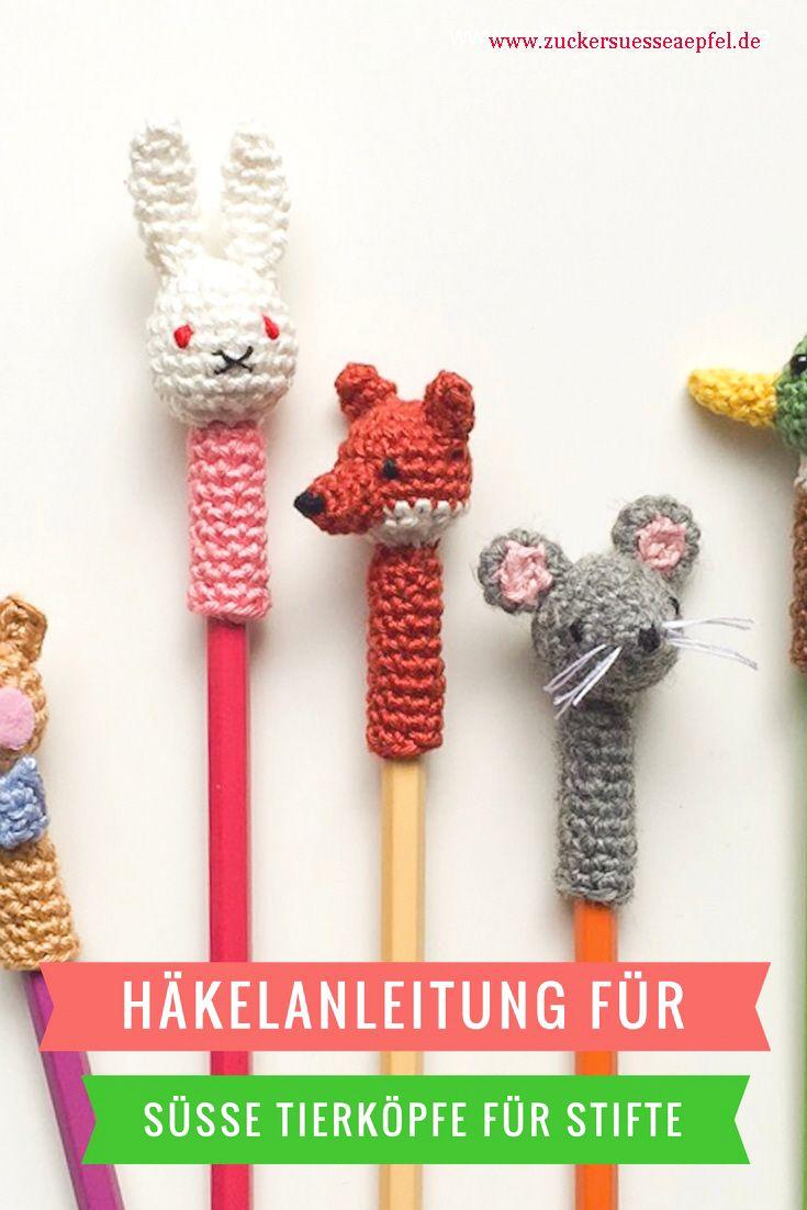 Süße Tierköpfe für Stifte selber häkeln