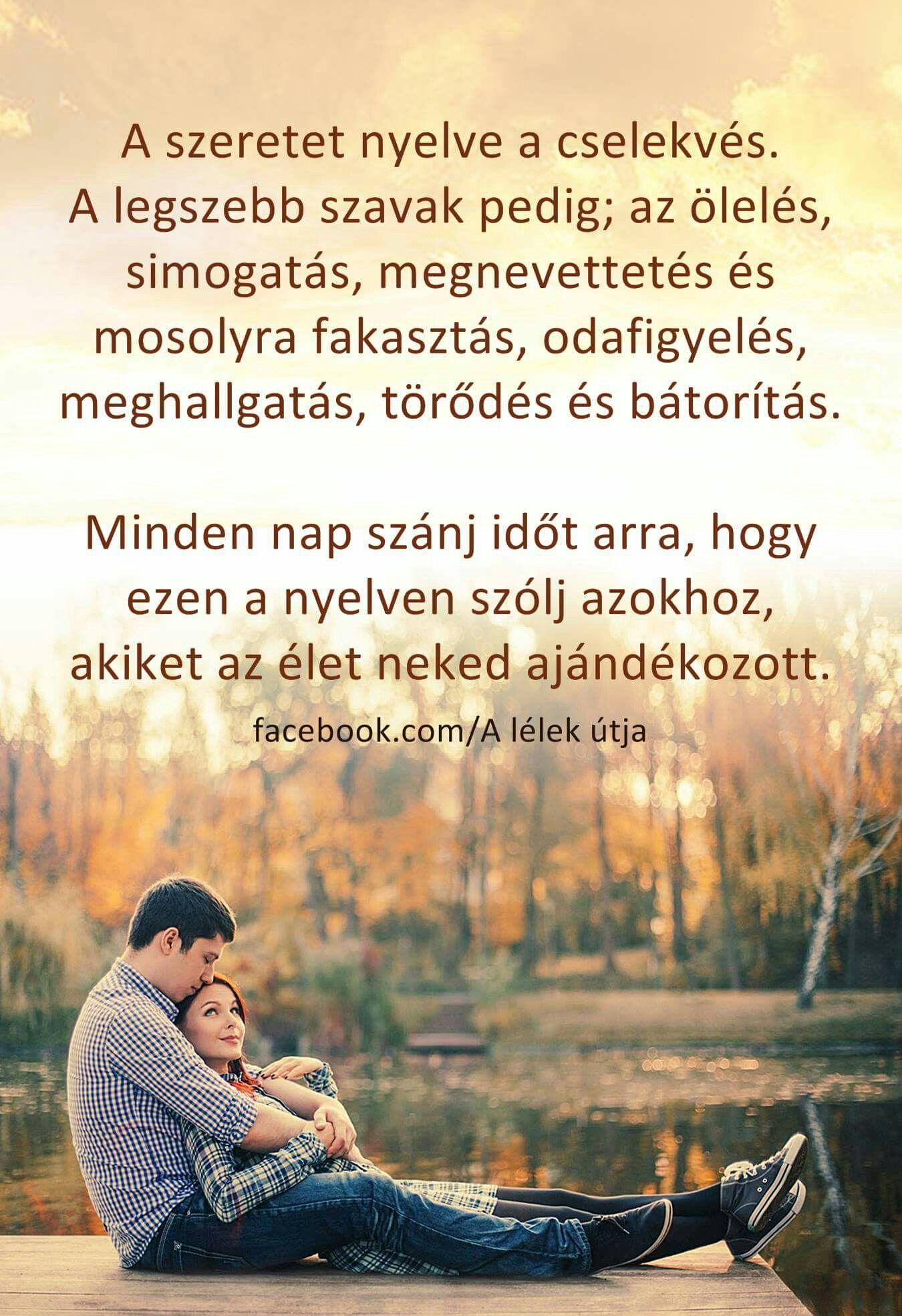 a legszebb idézetek a szeretetről A szeretet nyelve a cselekvés ..   Affirmation quotes, Life quotes