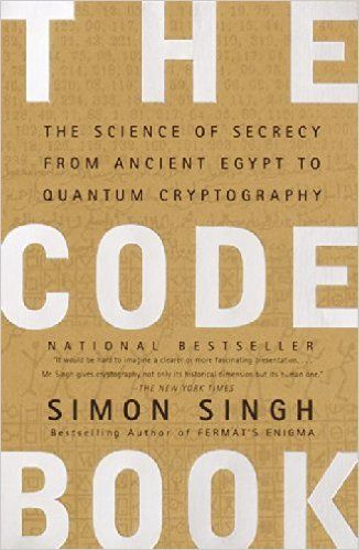 The Code Book: The Science of Secrecy from Ancient Egypt to Quantum Cryptography: Simon Singh: 9780385495325: Amazon.com: Books