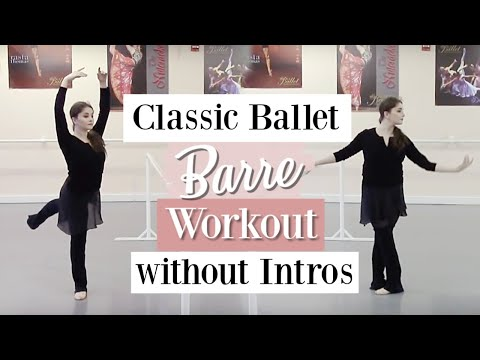 Classic Ballet Barre Workout Without Intros | Kathryn Morgan