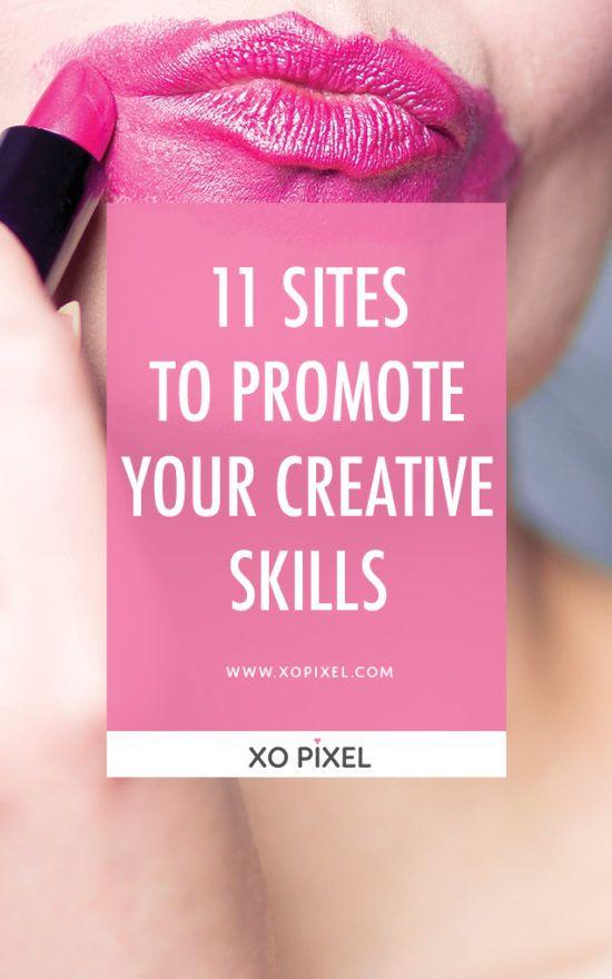 11 Sites To Promote Your Creative Skills via xopixel.com