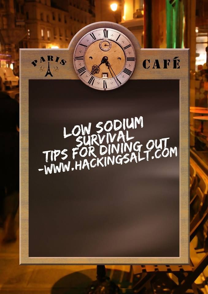 Low Sodium Survival Tips For Dining Out Low Sodium Low