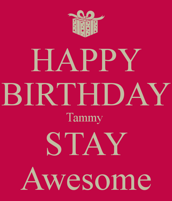 Image result for happy birthday tammy images | Happy Birthday ...
