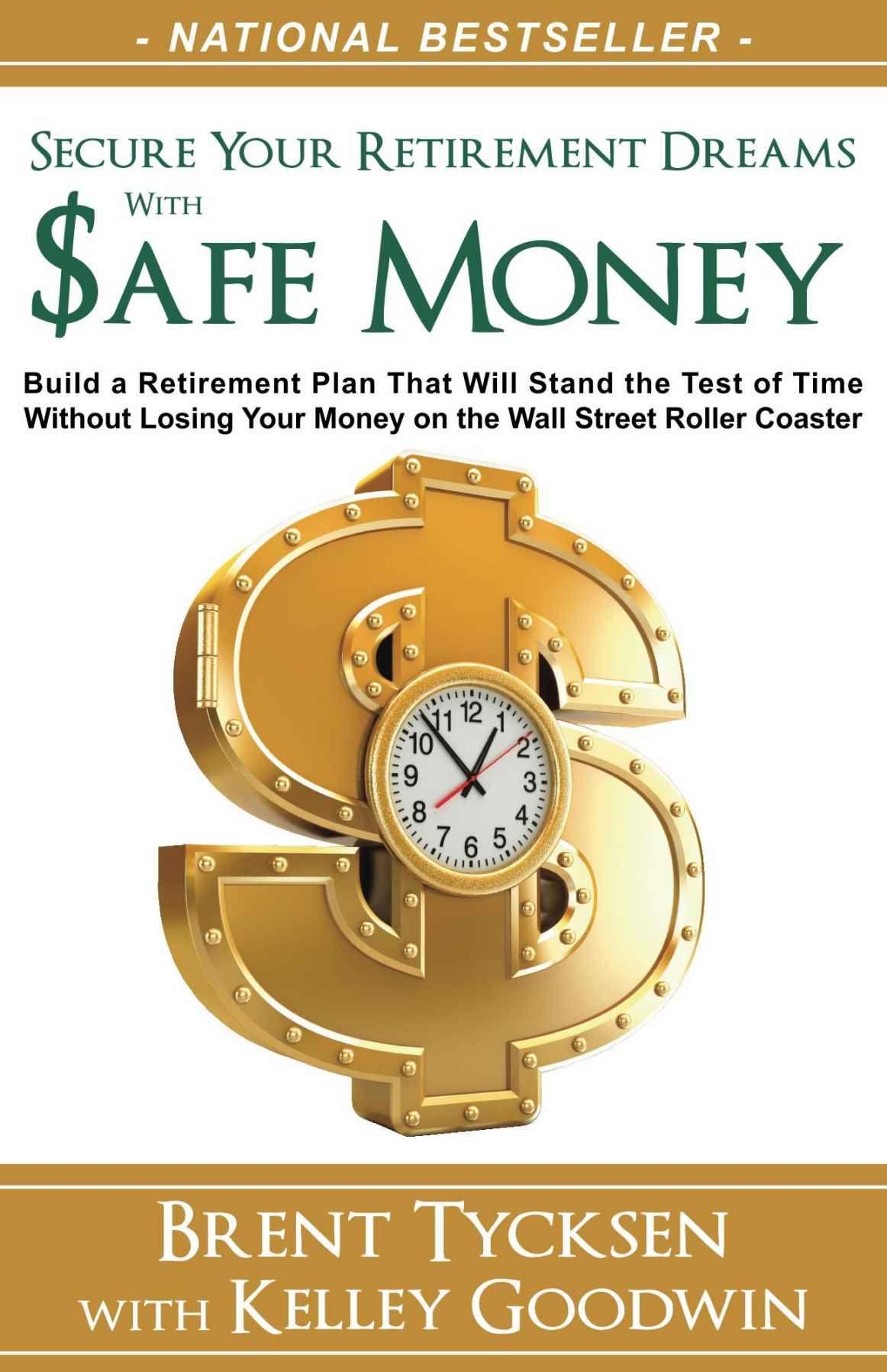 Amazon Safe Money Ebook Brent Tycksen Kelley