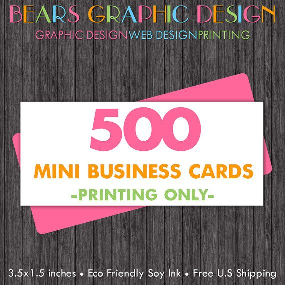 Mini business card printing 500 cards full color glossy or matte 500 slim mini business cards by bearsgraphicdesign on etsy reheart Choice Image
