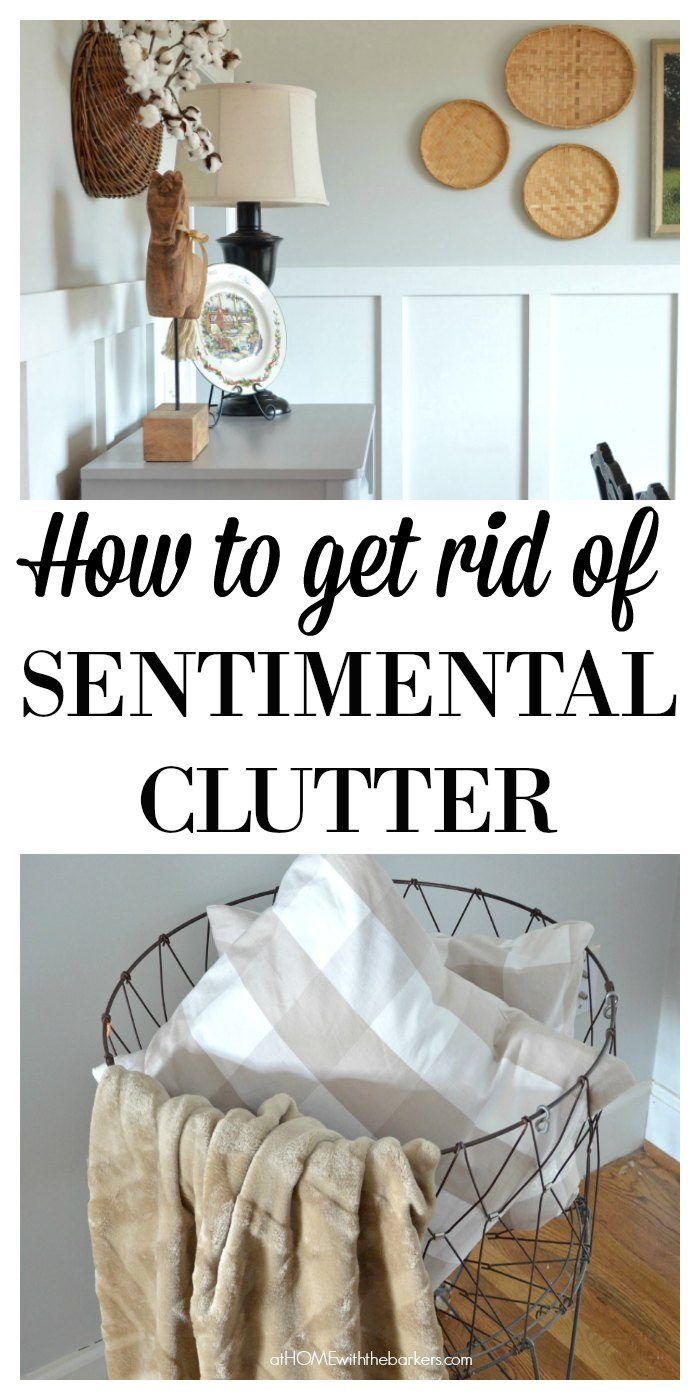 How to get rid of Sentimental Clutter | Clutter, Organizing and ...