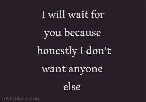 I Dont Want Anyone Else Be Yourself Quotes Quotes Relationship Quotes