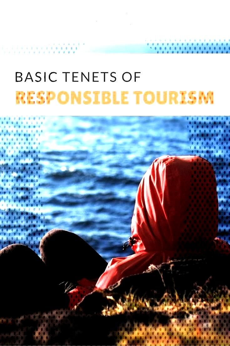 The Basic Tenets of Responsible Tourism - Just a Pack - Just a Pack - The Basic Tenets of Responsib