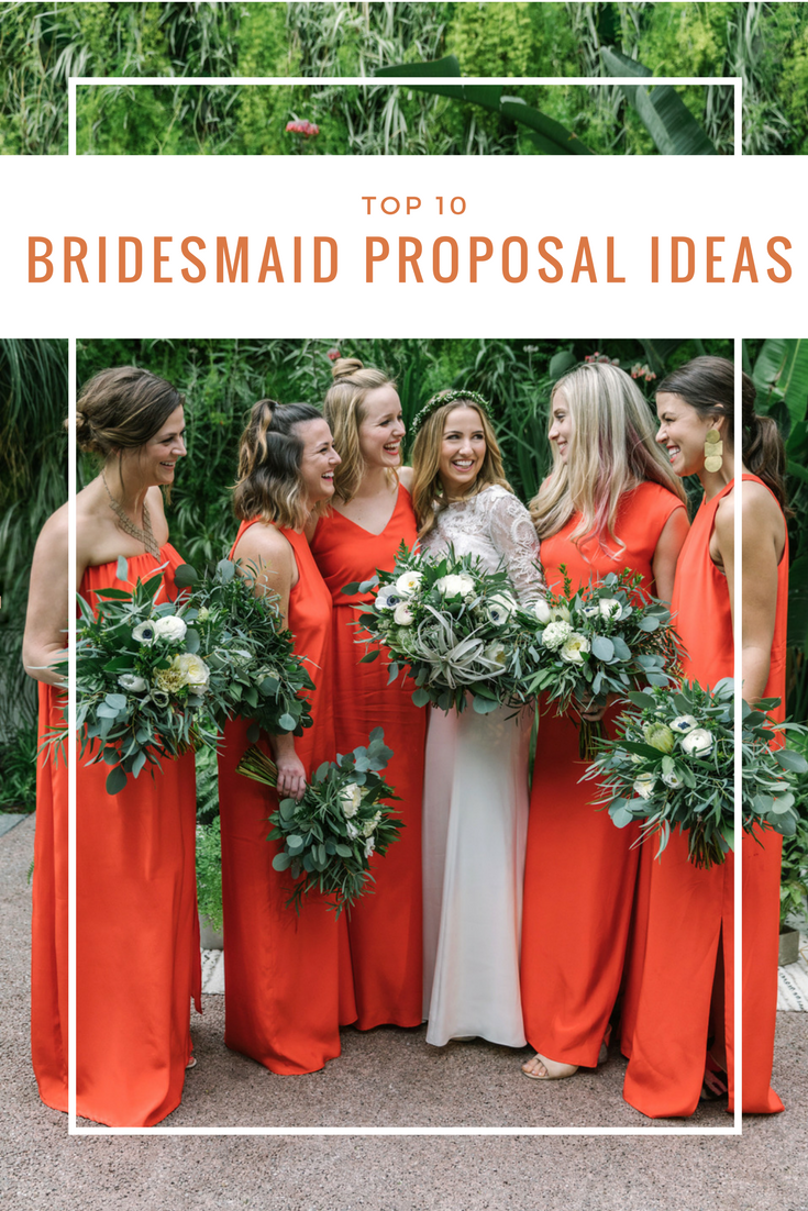 4d0c60b6898 Top 10 Bridesmaid Proposal ideas  from the simple DIY to the gift box