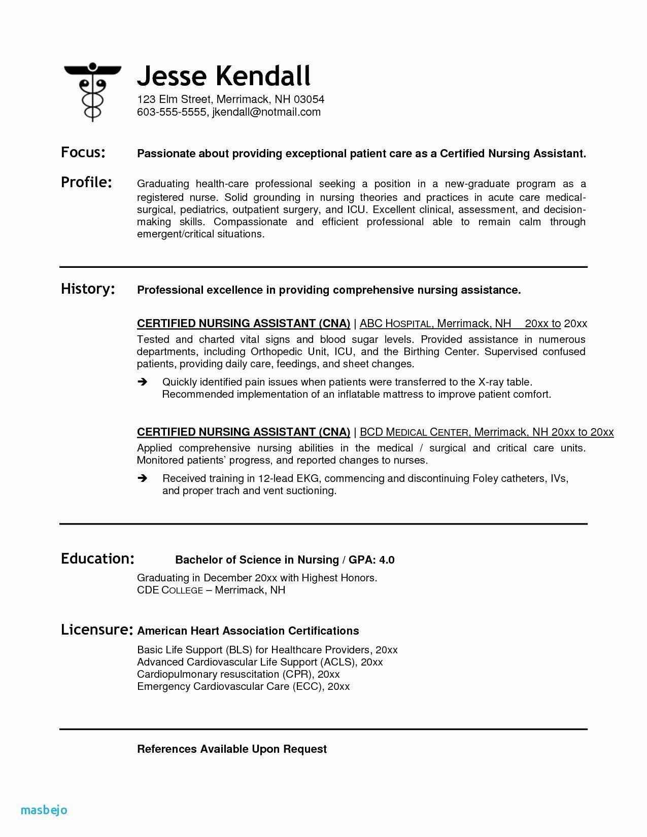 Certified Nursing Assistant Resume Unique Certified Nursing Assistant Resume Objective Awesome Nursing In 2020 Nursing Resume Registered Nurse Resume Nursing Assistant