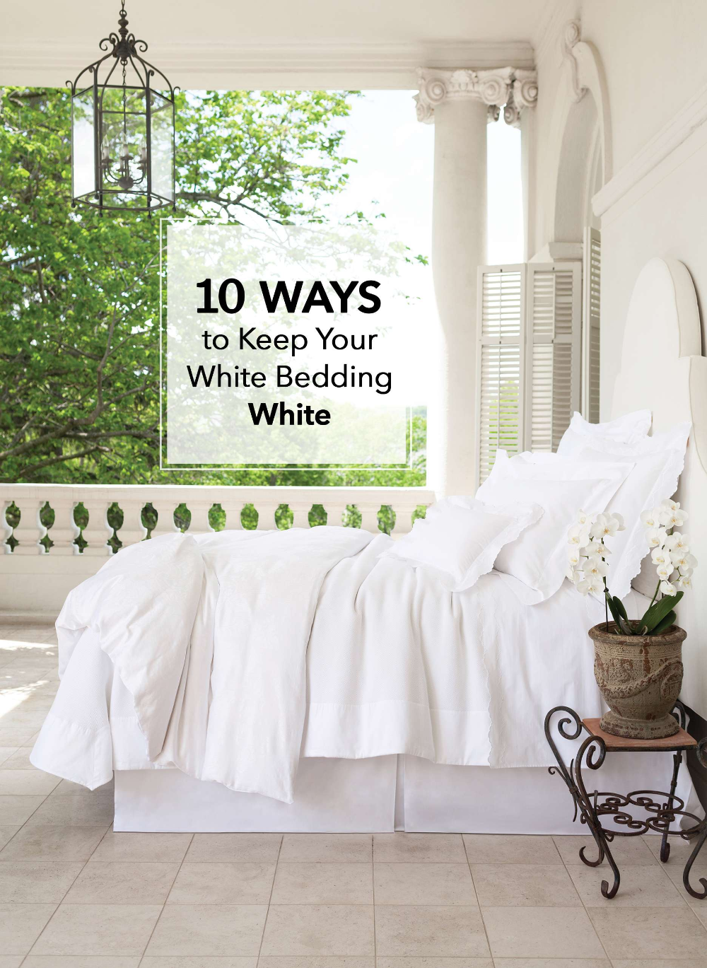 BedEd 101 10 Ways to Keep Your White Bedding White