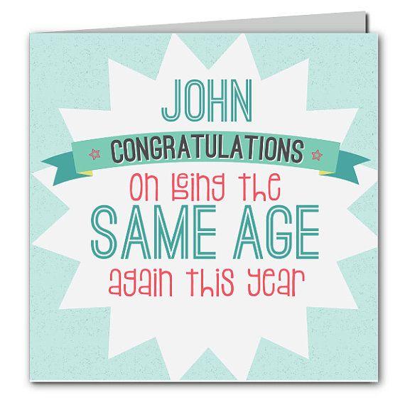 Funny Birthday Card Same Age Again Personalized Birthday Card