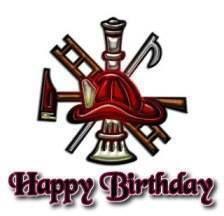 Happy Birthday Firefighter Firefighter Birthday Happy