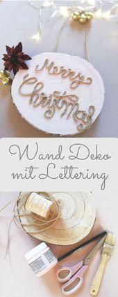 Machen Sie Weihnachten Wanddekoration mit Schriftzug selbst   - DIY Weihnachten #wand #wanddeko #wandideen #wanddekoselbermachen