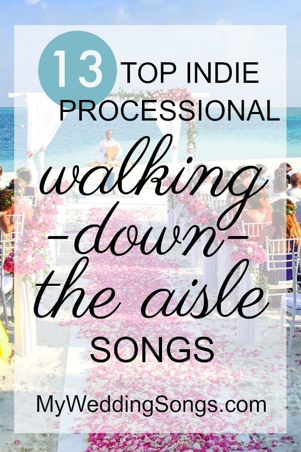 13 Indie Processional Songs For Walking Down The Aisle
