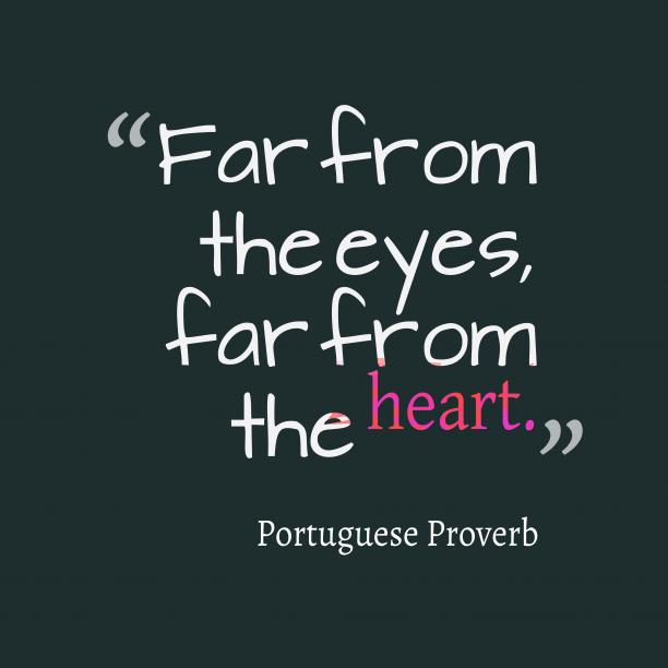 Portuguese wisdom about heart. Portuguese quotes