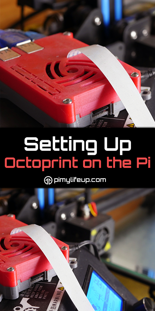 Setting up OctoPrint on the Raspberry Pi | Useful 3d prints
