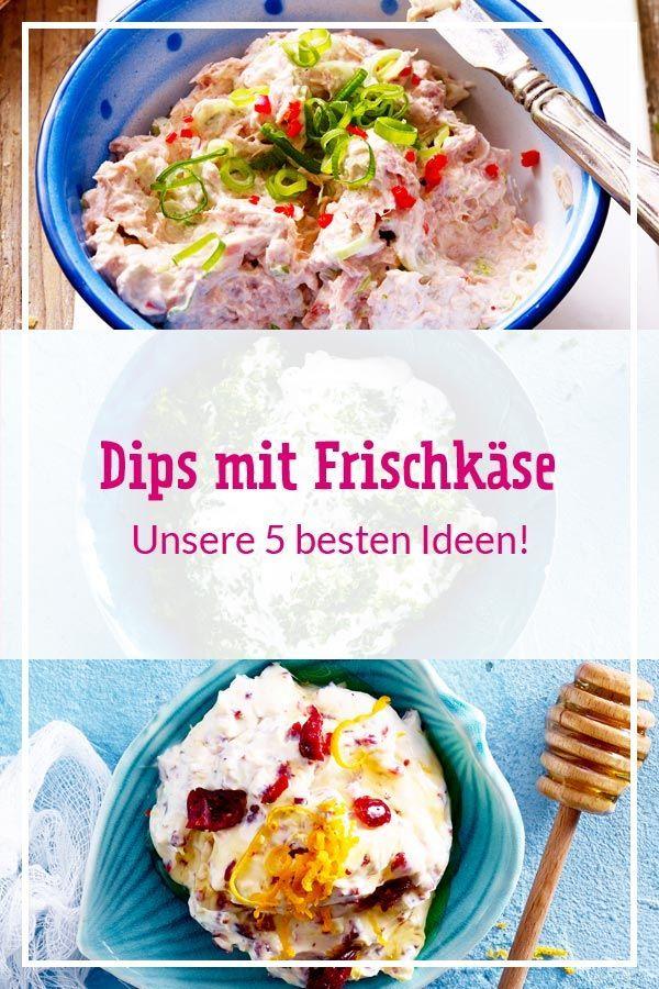 Top 5 Dips mit Frischkäse | LECKER