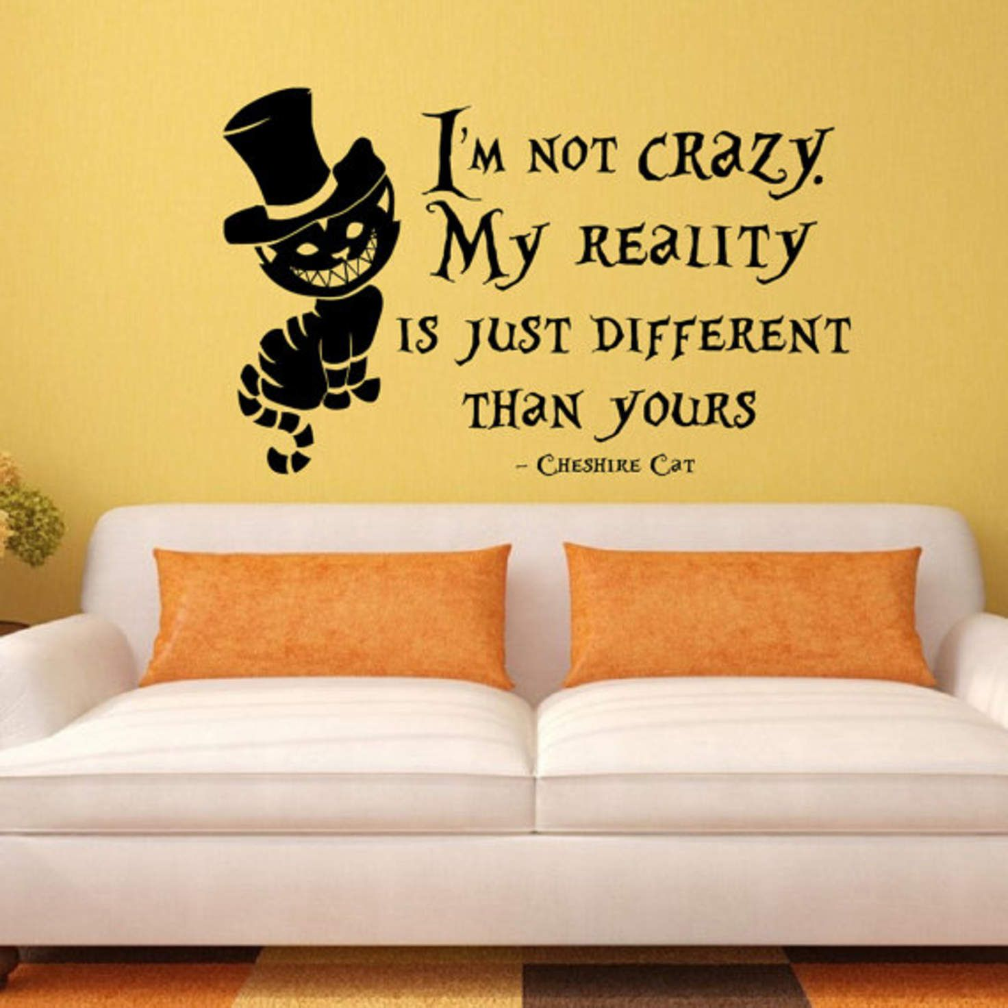 Wall Decal Quote Alice In Wonderland Cheshire Cat Vinyl Sticker I Am ...