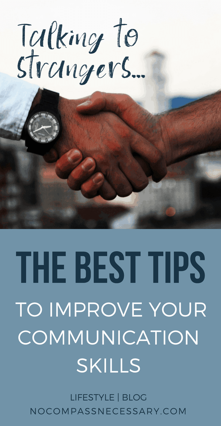 Talking to Strangers: The Best Tips to Improve your