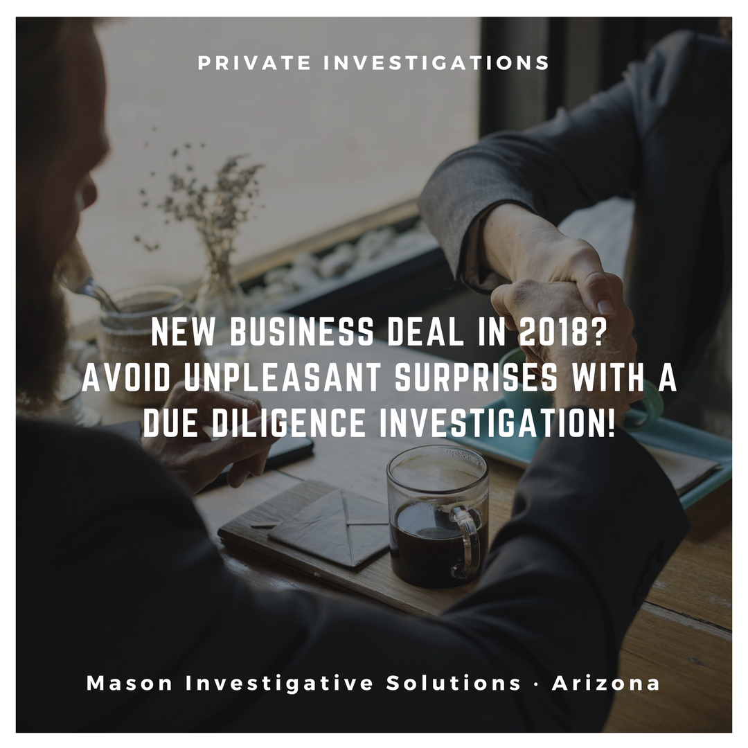 Mason Investigative Solutions Private Investigator in Gilbert, AZ. Avoid unpleasant surprises with a due diligence investigation.