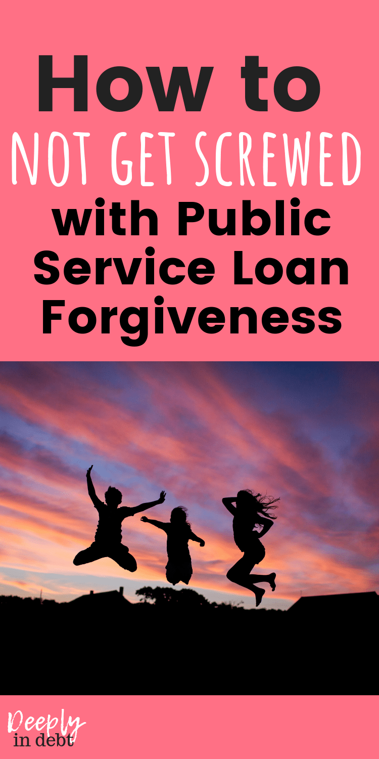 How to NOT get screwed with public service loan
