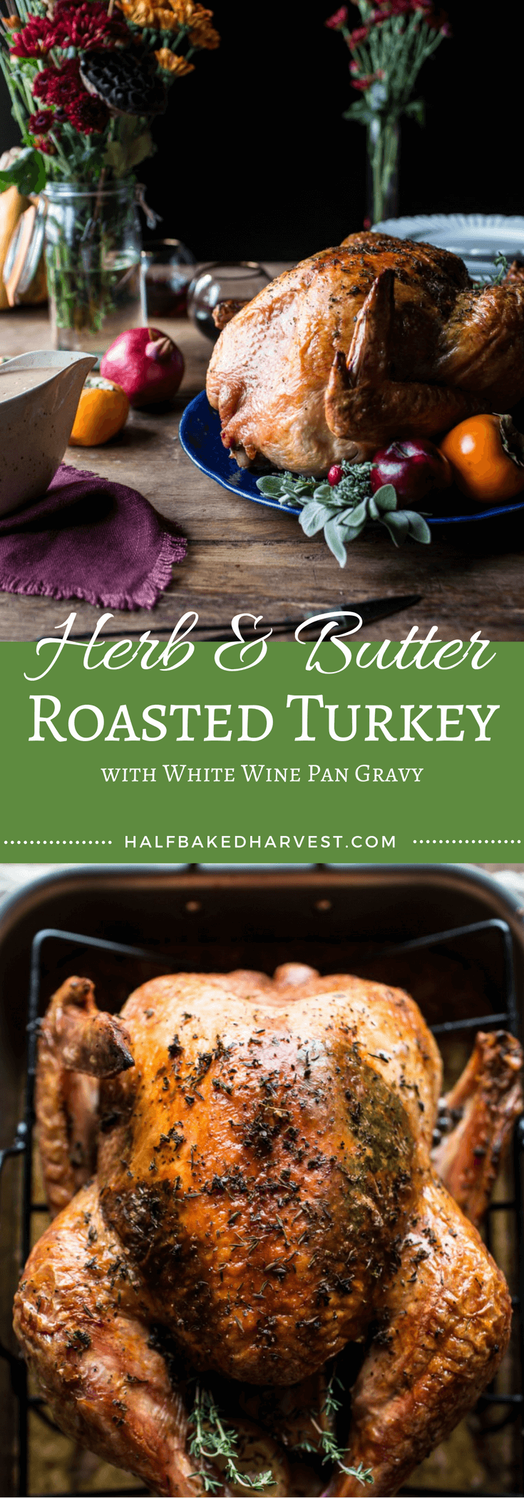 Photo of Herb and Butter Roasted Turkey | Half Baked Harvest