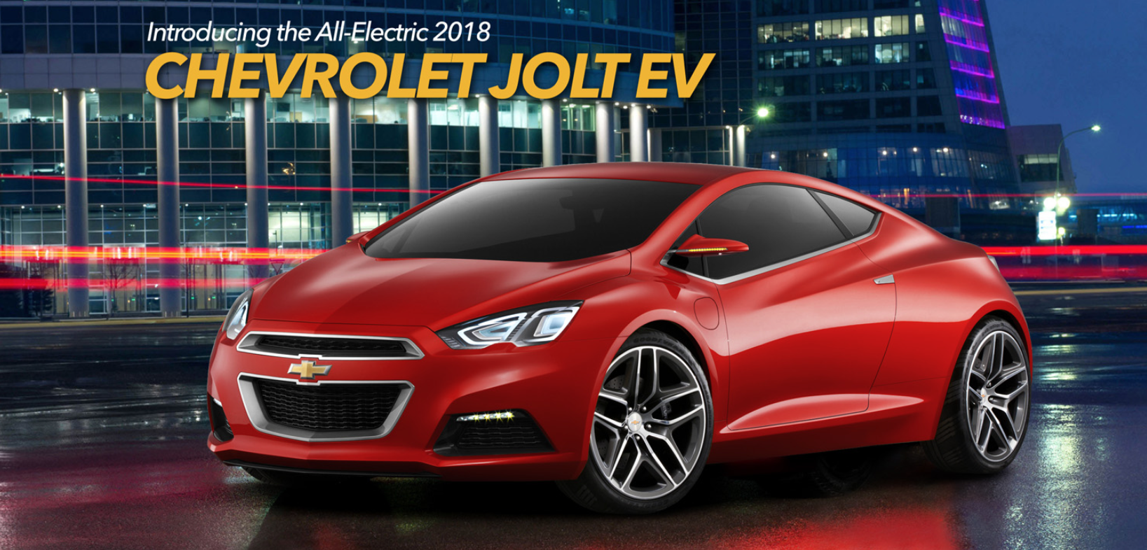 Chevy Jolt A Clever Fake But The Tesla Model 3 Competitor Gm Should Build Electric Sports Car Electric Cars Chevy