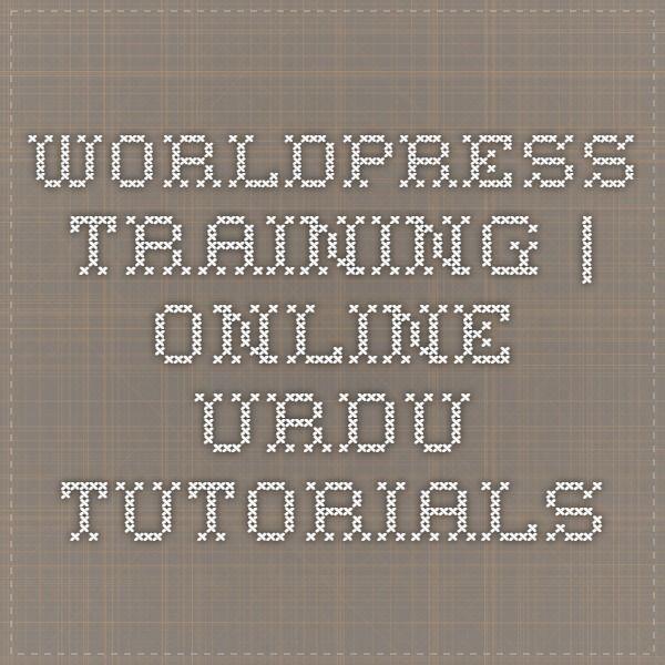 worldpress training   Online Urdu Tutorials