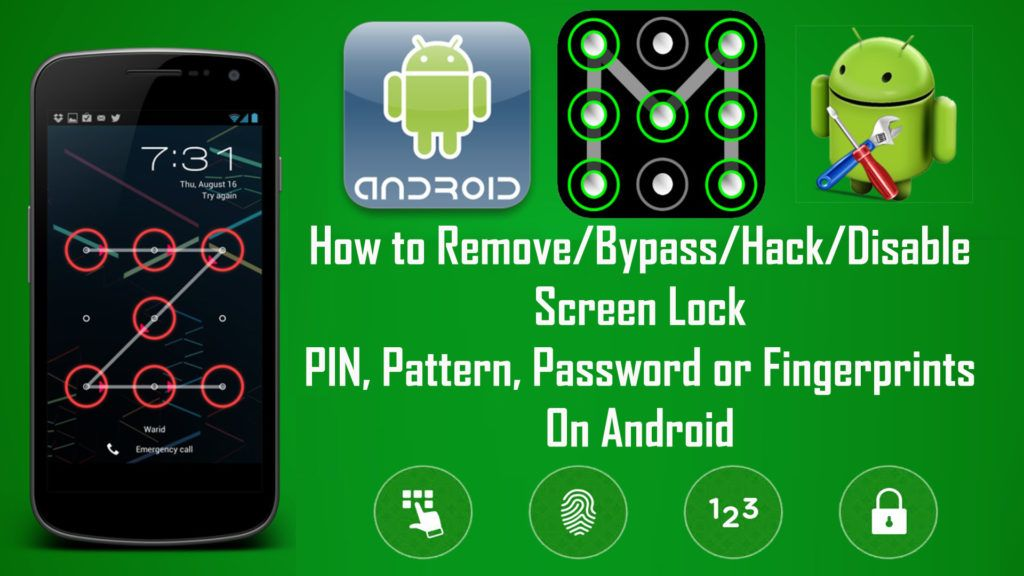 How to remove or bypass android screen locks pin