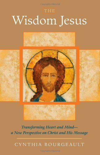 The Wisdom Jesus: Transforming Heart and Mind - a New Perspective on Christ and His Message by Cynthia Bourgeault, http://www.amazon.co.uk/gp/product/1590305809/ref=as_li_qf_sp_asin_il_tl?ie=UTF8&camp=1634&creative=6738&creativeASIN=1590305809&linkCode=as2&tag=spiritualityc-21