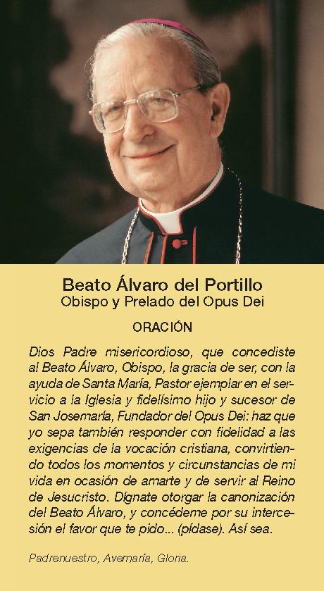 Oración Para Pedir La Intercesión Del Beato álvaro Opus Dei Oraciones San Josemaria Escriva San Josemaria