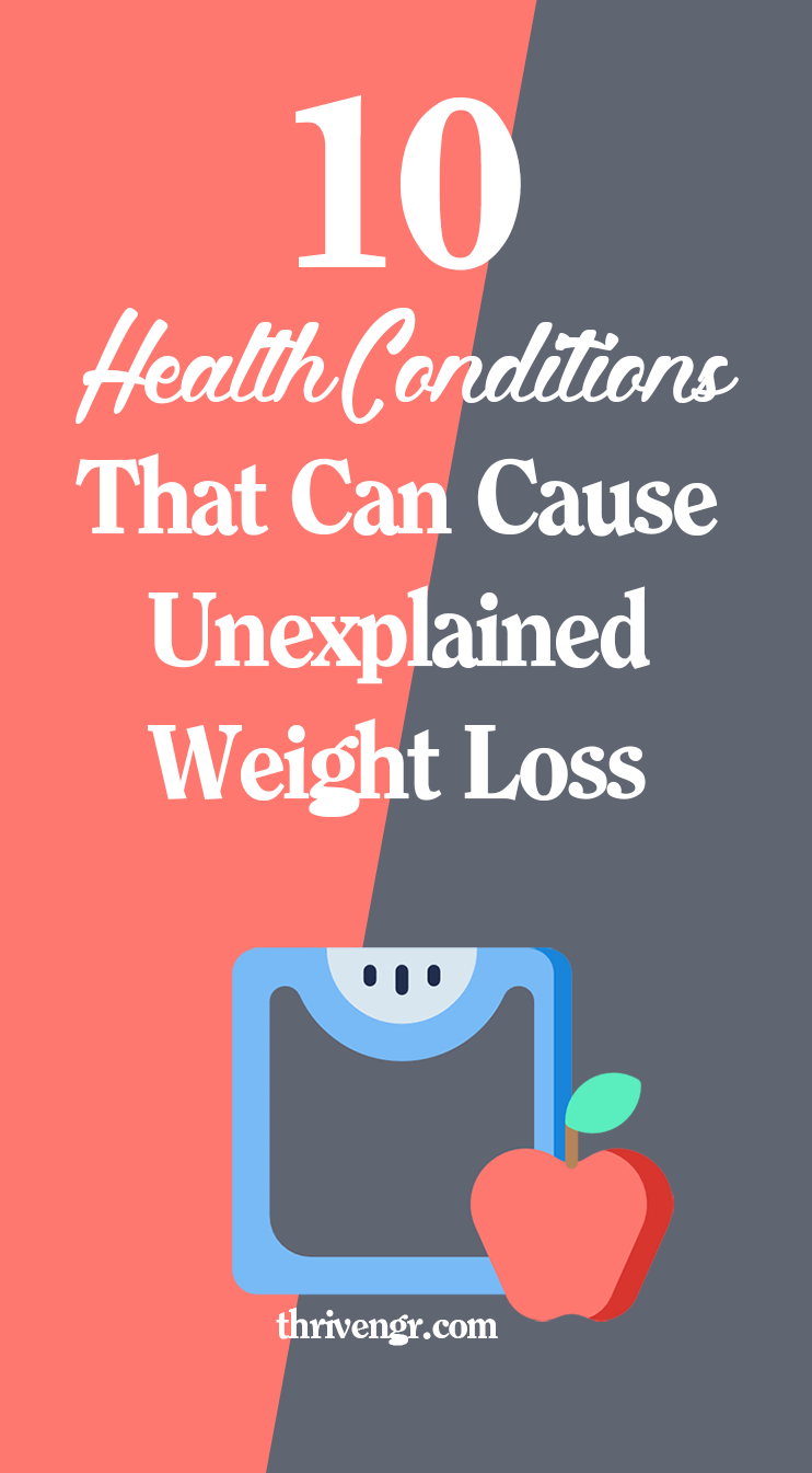Losing a few pounds is normal, but there are some health conditions that can cause unexplained weigh...