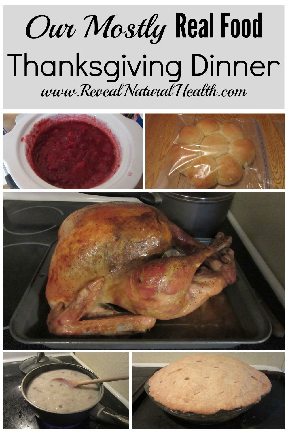 Our homemade Thanksgiving Dinner with recipe links and tips used for cooking turkey, rolls, cranberry sauce, green bean casserole and apple pie. These recipes could be used for Christmas dinner too.