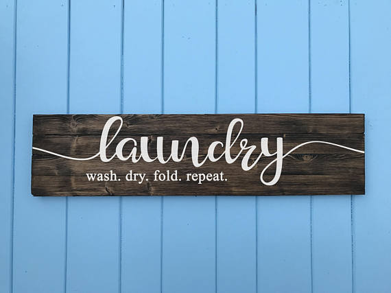 Laundry Sign Wash Dry Fold Repeat - Laundry Room Decor - Laundry Room Sign - Laundry Room Art - Home Decor