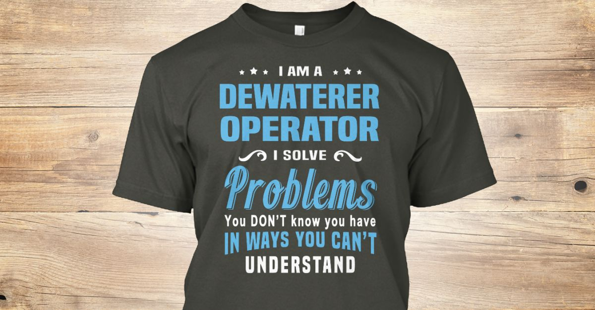 If You Proud Your Job, This Shirt Makes A Great Gift For You And Your Family.  Ugly Sweater  Dewaterer Operator, Xmas  Dewaterer Operator Shirts,  Dewaterer Operator Xmas T Shirts,  Dewaterer Operator Job Shirts,  Dewaterer Operator Tees,  Dewaterer Operator Hoodies,  Dewaterer Operator Ugly Sweaters,  Dewaterer Operator Long Sleeve,  Dewaterer Operator Funny Shirts,  Dewaterer Operator Mama,  Dewaterer Operator Boyfriend,  Dewaterer Operator Girl,  Dewaterer Operator Guy,  Dewaterer…