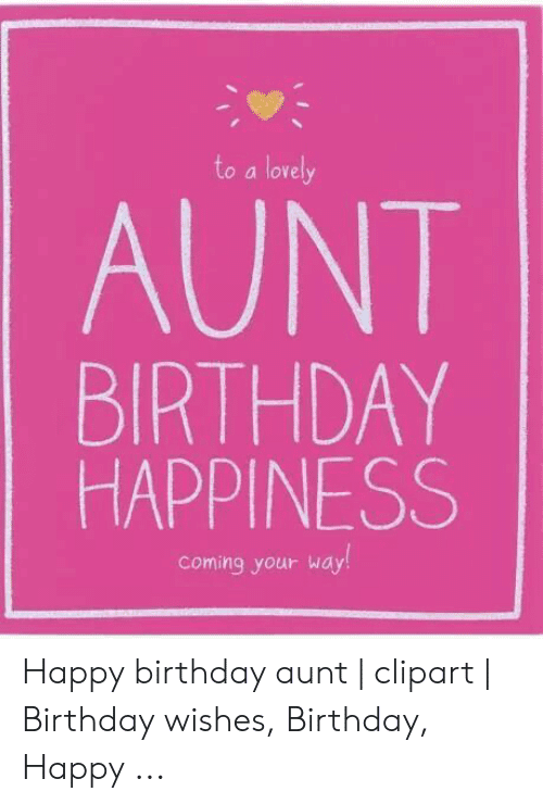21 Happy Birthday Aunt Meme Images Collection Happy Birthday Aunt Happy Birthday Aunt Meme Birthday Quotes For Aunt